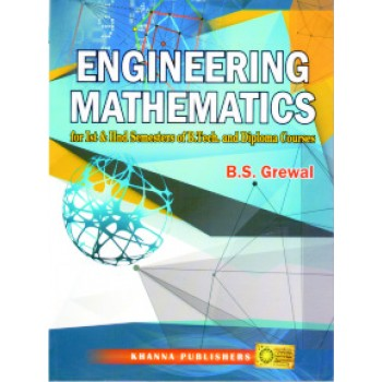 Engineering Mathematics (For Ist and IInd Semesters of B.Tech. and Diploma Courses)