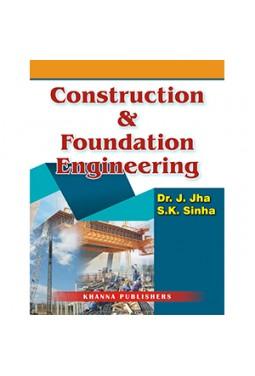 Construction & Foundation Engineering
