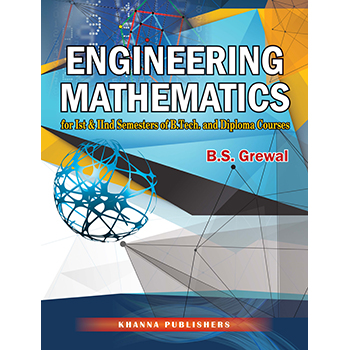 Engineering Mathematics (For Ist & IInd Semesters of B.Tech. and Diploma Courses)