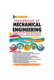 Handbook of MECHANICAL ENGINEERING (SUBJECT REFRESHER)