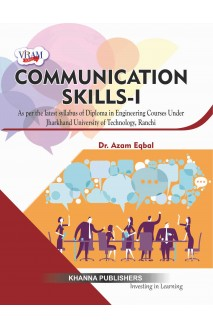 Communication Skills-I (As per the latest syllabus of diploma in engineering courses under Jharkhand University of Technology, Ranchi)
