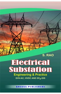 Electrical Substation Engineering and Practice Engineering & Practice EHV-AC, HVDC AND SF6-GIS