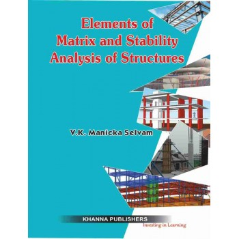 Elements of Matrix and Stability Analysis of Structures